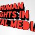 Human Rights in Digital Media