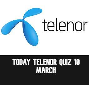 Telenor Quiz Answers 10 March | Today Telenor Quiz |Telenor Answers 10 March 2021
