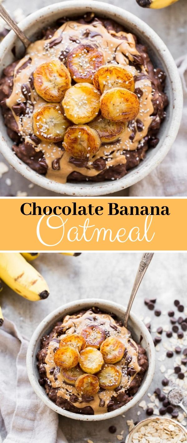 Chocolate Banana Oatmeal #Chocolate #Banana #Oatmeal Vegan Recipes Easy, Vegan Recipes Healthy, Vegan Recipes Dinner,