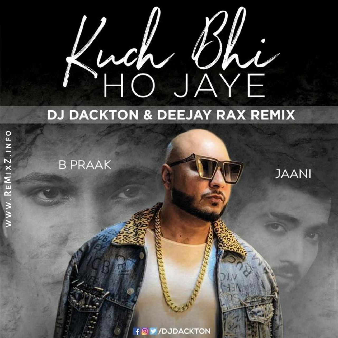 b-praak-kuch-bhi-ho-jaye-remix.jpg
