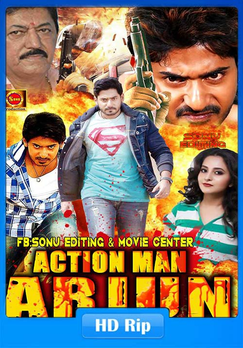 Action Man Arjun Arjuna 2018 Hindi Dubbed DTHRip | 480p 300MB | 100MB HEVC Poster