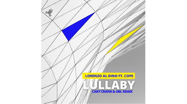 Lorenzo al Dino ft Cope - Lullaby (Cary Crank, OBL remix)