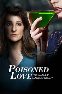 فيلم Poisoned Love: The Stacey Castor Story 2020 مترجم