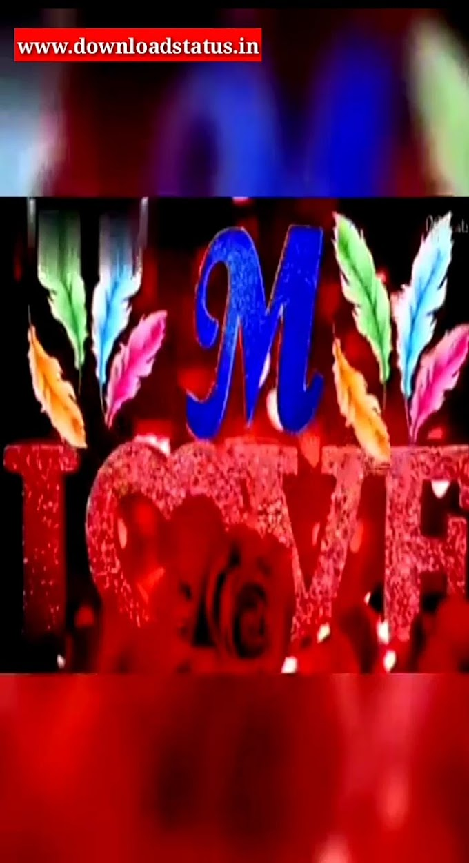 M letter Whatsapp Status Video Download | New Status Video
