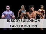 Difficulties in  Carrer option in Body Building