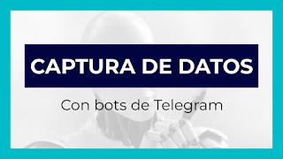 Capturar datos con bots