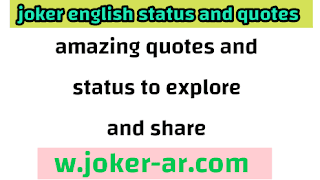 50 Amazing Quotes and status to Explore and Share 2021 - joker english