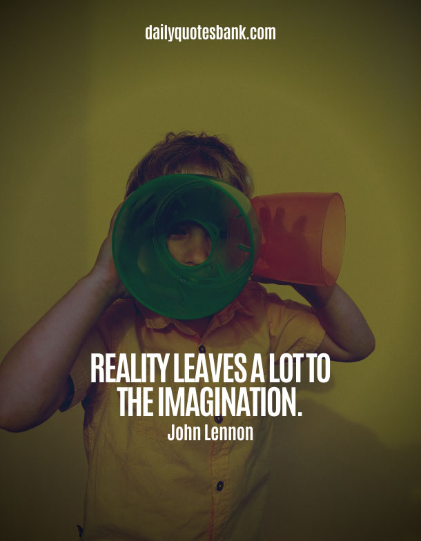 Quotes About Imagination and Creativity