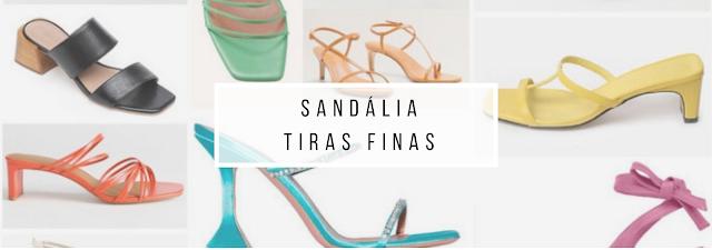 Tendência Verão 2020: Sandálias tiras finas