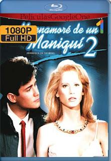 Me Enamore De Un Maniqui 2 [1991] [1080p BRrip] [Latino-Inglés] [GoogleDrive] RafagaHD