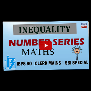 Inequality + Number Series | Maths | IBPS Specialist Officer (SO) 2017
