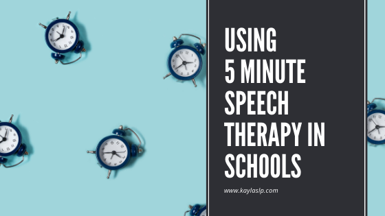 Using 5 Minute Speech Therapy in Schools