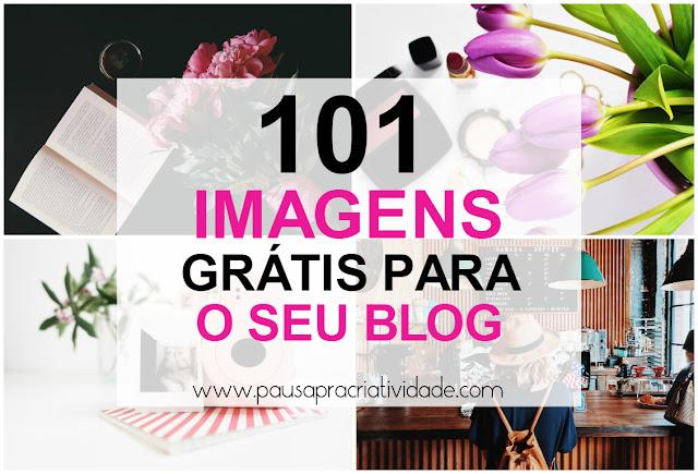101 imagens grátis e de qualidade para seu blog