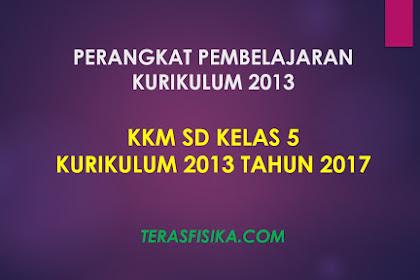 Download KKM SD Kelas 5 Kurikulum 2013 Revisi 2017