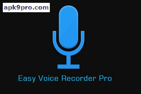 Easy Voice Recorder Pro 2.7.0 B-282700701 Apk (File size 5 MB) for android