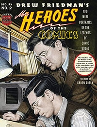 More Heroes of the Comics: Portraits of the Legends of Comic Books