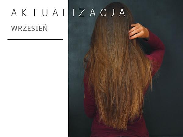 115. Wrzesień - aktualizacja włosów. Nowe kosmetyki.