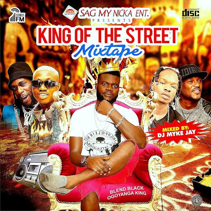 [Mixtape] DJ MYKE JAY KING OF THE STREET MIXTAPE