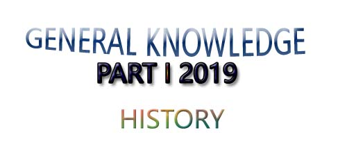 gk questions from history, latest gk questions 2019