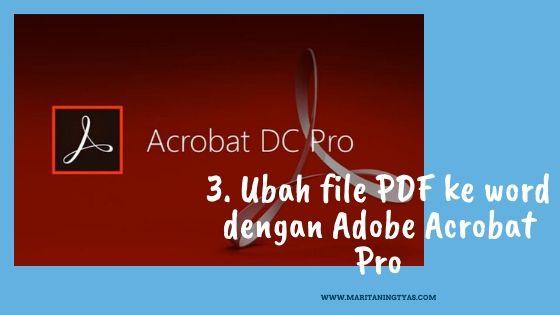 mengubah file pdf ke microsoft word dengan adobe acrobat pro