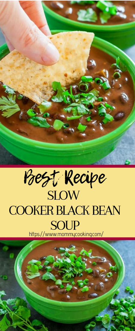 SLOW COOKER BLACK BEAN SOUP #dinnerrecipe #food