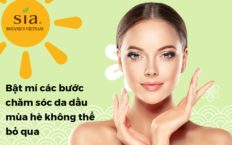 các bước chăm sóc da vào mùa hè
