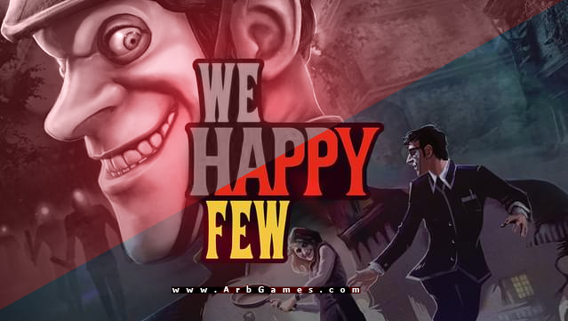 تحميل لعبة We Happy Few مجانا