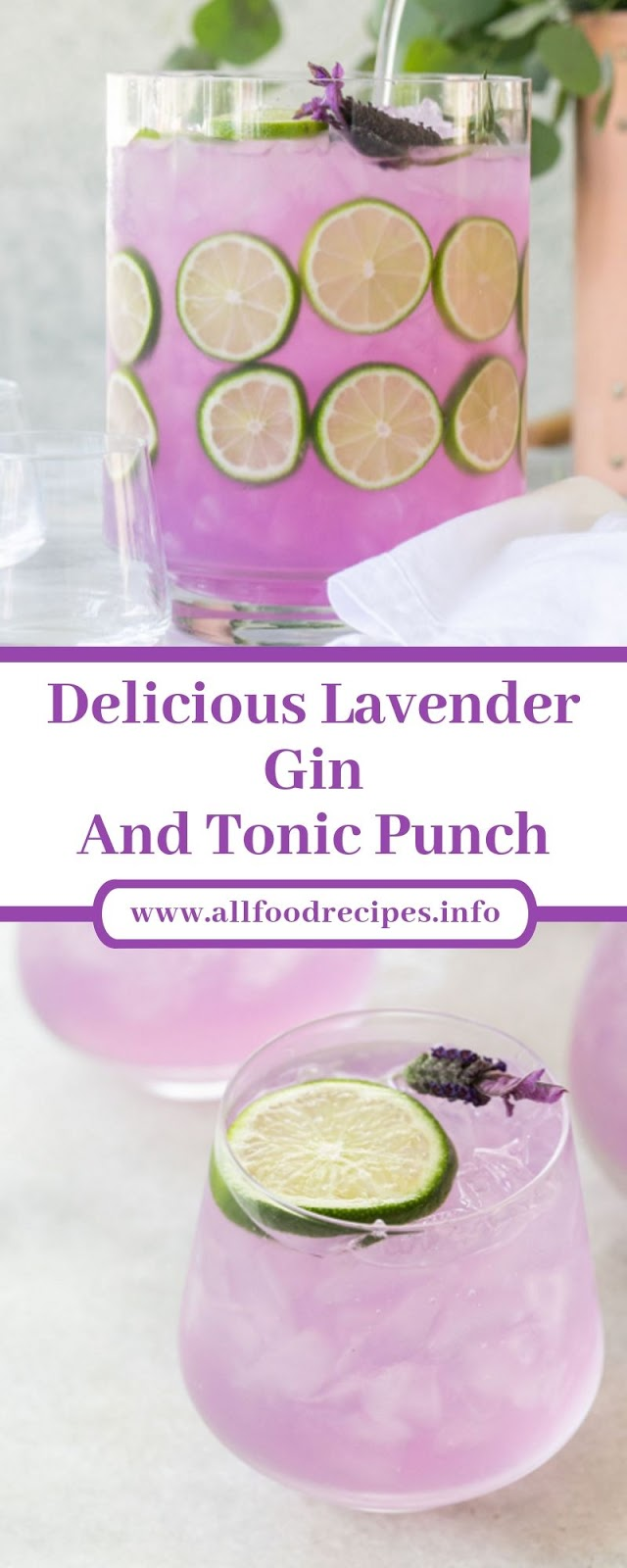 Delicious Lavender Gin And Tonic Punch