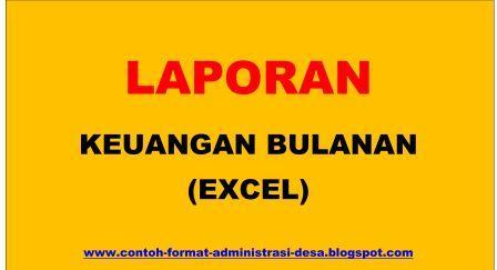 Contoh Format Laporan Keuangan Bulanan Excel Contoh Format Administrasi Desa