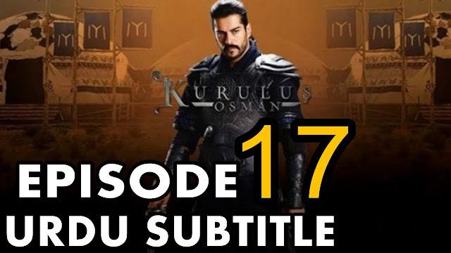 episode 17 from Kurulus Osman Urdu