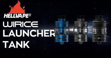 Wirice × Hellvape Launcher Tank
