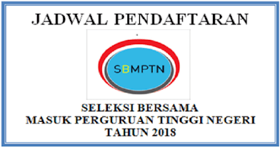 Jadwal Pendaftaran SBMPTN 2018