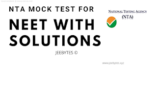 NTA MOCK TEST FOR NEET WITH SOLUTIONS [PDF]