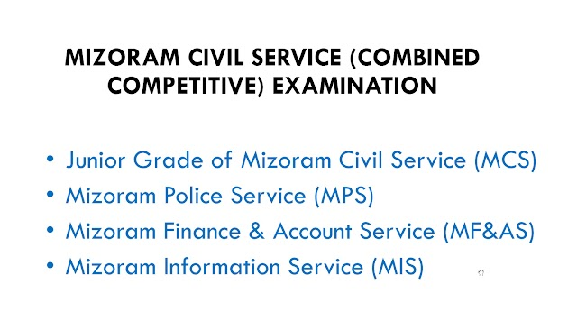 MIZORAM CIVIL SERVICE EXAM (COMBINED COMPETITIVE) EXAM PATTERN, MARK DISTRIBUTIONS, OPTIONAL SUBJECTS & AMMENDMENTS