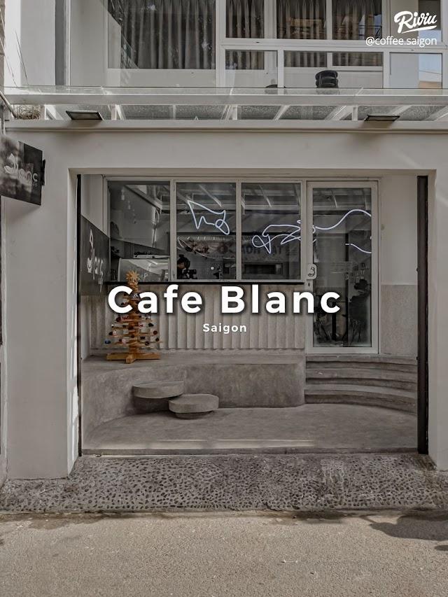 Blanc Cafe - Cà phê sống ảo trắng tinh khôi
