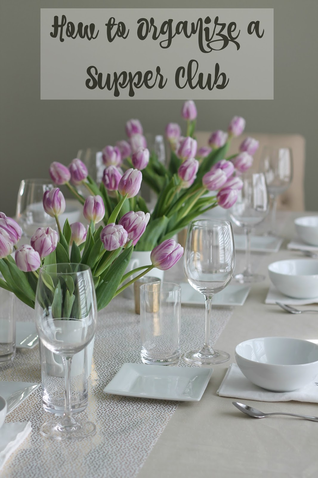February Supper Club (& How It All Got Started)