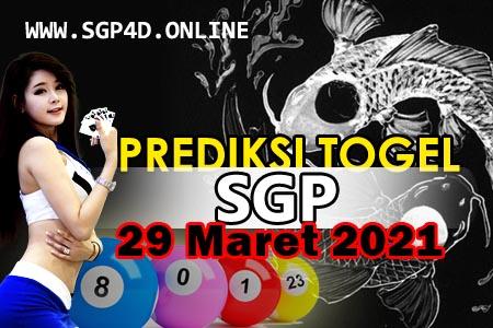 Prediksi Togel SGP 29 Maret 2021