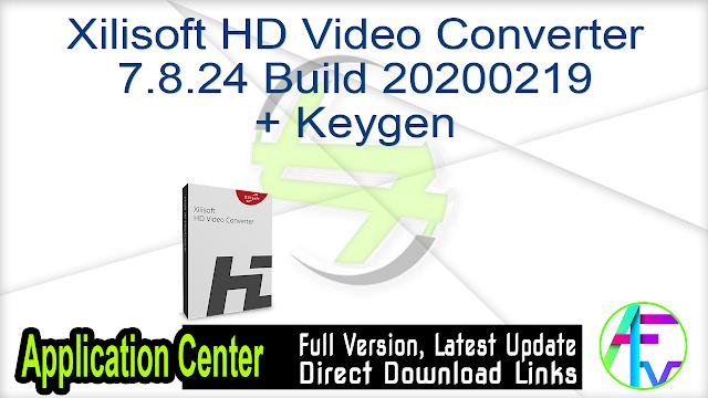 Xilisoft HD Video Converter 7.8.24 Build 20200219 + Keygen