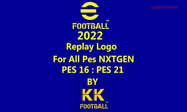 eFootball 2022 Official Replay Logo For PES 2021 and Previous Versions