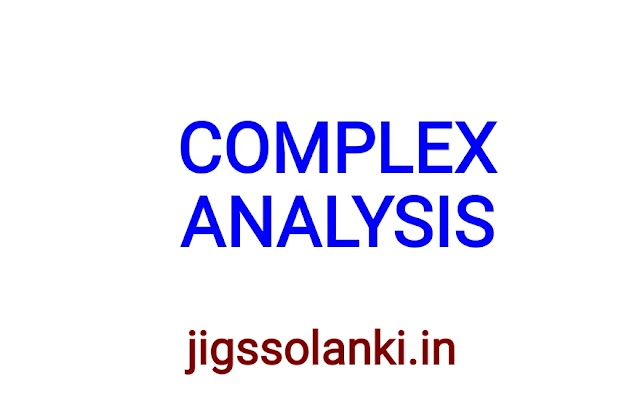 COMPLEX ANALYSIS NOTE BY DIPS ACADEMY