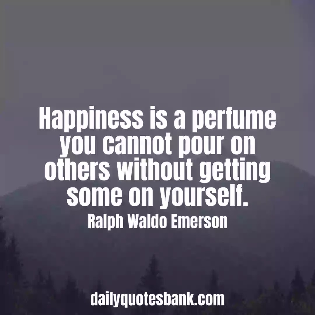 Ralph Waldo Emerson Quotes On Happiness That Will Inspire You