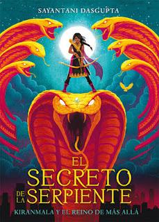 Portada del libro 'El secreto de la serpiente: Kiranmala y el reino de Más Allá', muestra a un chica india con un arco sobre la cabeza de una serpiente dorada gigante de siete cabezas