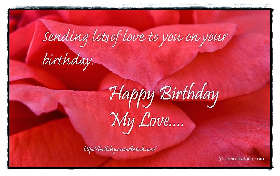 Happy Birthday, Card, Birthday Card, Rose petals, love,