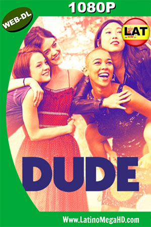Dude (2018) Latino HD WEB-DL 1080P ()