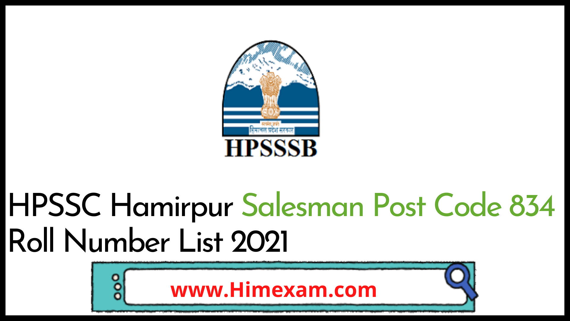 HPSSC Hamirpur Salesman Post Code 834 Roll Number List 2021