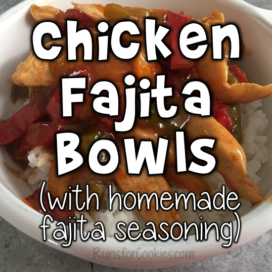 Chicken Fajita Bowls (with homemade fajita seasoning)