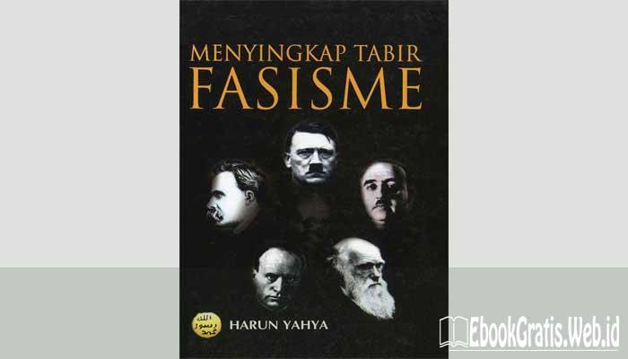 Ebook Menyingkap Tabir Fasisme