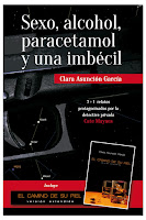 """""""Sexo, alcohol,paracetamol y una imbécil"""" -  Clara Asunción García"""