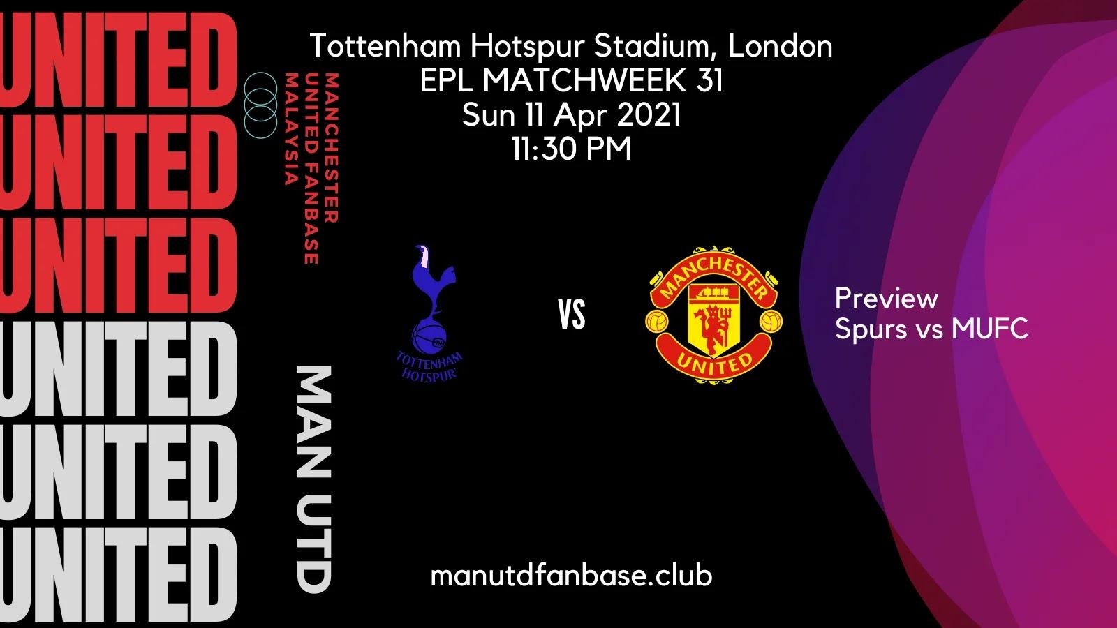 Preview Tottenham Lawan Manchester United Pekan 31