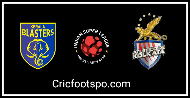 Indian Super League : Kerala Blasters Vs ATK Live Streaming